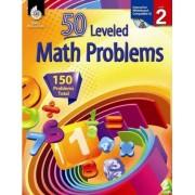 50 Leveled Math Problems Level 2 (Level 2) by Linda Dacey