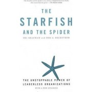 The Starfish and the Spider by Rod A. Beckstrom