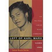 Left of Karl Marx by Carole Boyce Davies