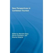 New Perspectives in Caribbean Tourism by Marcella Daye