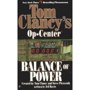 Tom Clancy's Op-Centre: Balance of Power by Tom Clancy