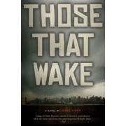 Those That Wake by Jesse Karp