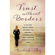 Trust Without Borders by Arabah Joy