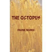The Octopus by Frank Norris