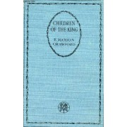 The Children Of The King, A Tale Of Southern Italy