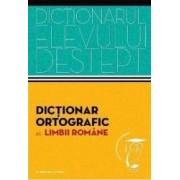 Dictionarul elevului destept Dictionar ortografic al limbii romane - Irina Panovf