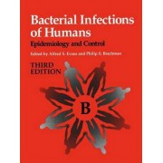 Bacterial Infections of Humans by Alfred S. Evans