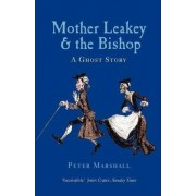 Mother Leakey and the Bishop by Peter Marshall