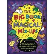 The Big Book of Magical Mix-Ups by Nick Sharratt