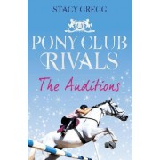 The Auditions by Stacy Gregg