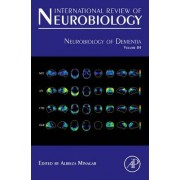 Neurobiology of Dementia by Alireza Minagar