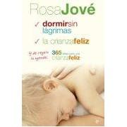 Jove Rosa Pack Rosa Jove (contiene: Dormir Sin Lagrimas; La Crianza Feliz; 365 I