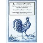 La Varenne's Cookery by Francois Pierre De La Varenne