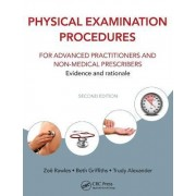 Physical Examination Procedures for Advanced Practitioners and Non-Medical Prescribers by Zoe Rawles