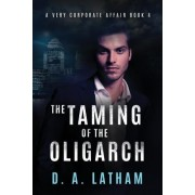 The Taming of the Oligarch