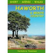 Short Scenic Walks - Haworth & Bronte Country by Paul Hannon