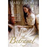The Betrayal by Mary Hooper