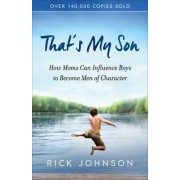 That's My Son by Rick Johnson
