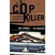 Cop Killer by Major Maj Sjowall