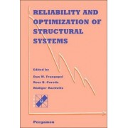 Reliability and Optimization of Structural Systems by Dan M. Frangopol