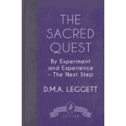 The Sacred Quest: By Experiment and Experience - The Next Step