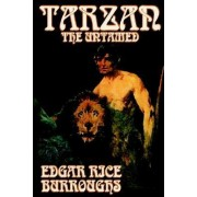 Tarzan the Untamed by Edgar Rice Burroughs, Fiction, Literary, Action & Adventure by Edgar Rice Burroughs