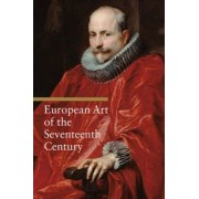 European Art of the Seventeenth Century by Rosa Giorgi