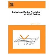 Analysis and Design Principles of MEMS Devices by Minhang Bao