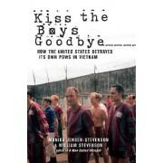 Kiss the Boys Goodbye by Monika Jensen-Stevenson