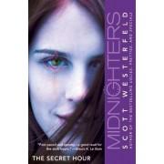 The Secret Hour by Scott Westerfeld