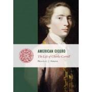 American Cicero by Bradley J. Birzer