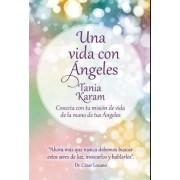 Una Vida Con Angeles / Life with Angels by Tania Karam