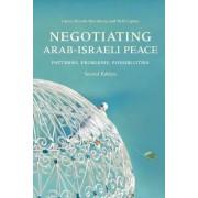 Negotiating Arab-Israeli Peace, Second Edition by Laura Zittrain Eisenberg
