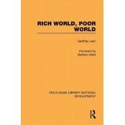 Rich World, Poor World by Geoffrey Lean