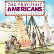 The Very First Americans by Cara Ashrose