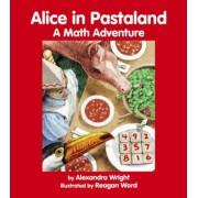 Alice in Pastaland by Alexandra Wright