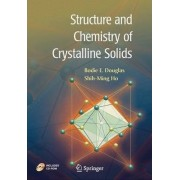 Structure and Chemistry of Crystalline Solids by Bodie Douglas