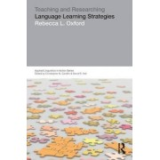 Teaching & Researching: Language Learning Strategies by Rebecca L. Oxford