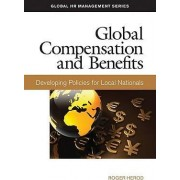 Global Compensation and Benefits by Roger Herod