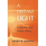 A Distant Light by Henry W. Kendall