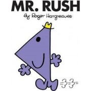 Mr. Rush by Roger Hargreaves