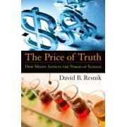 The Price of Truth by David B. Resnik