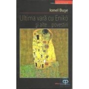 Ultima vara cu Eniko si alte... povestiri - Ionel Buse