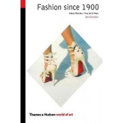 Fashion Since 1900 by Valerie Mendes