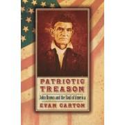 Patriotic Treason by Evan Carton