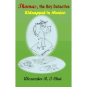 Thomas, the Boy Detective: Kidnapped in Mexico