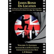 James Bond on Location: London 1 by J. P. Sperati