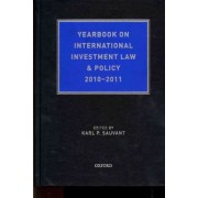 Yearbook on International Investment Law & Policy 2010-2011 by Karl P. Sauvant
