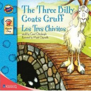 The Three Billy Goats Gruff/Los Tres Chivitos by Carol Ottolenghi