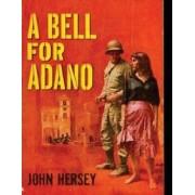 A Bell for Adano by Professor John Hersey